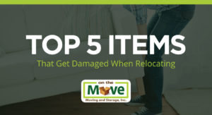 Top 5 Items That Get Damaged When Relocating